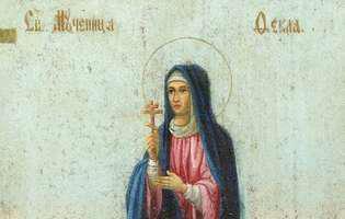 "Calendar ortodox: Sfânta Tecla este ""mama"" celor bolnavi"