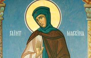 Calendarul Ortodox 2016: Astăzi e cinsită Sfânta Macrina, cea care ocrotește orfanii