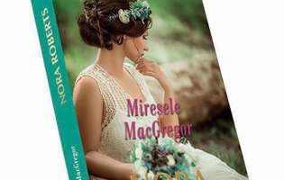 Miresele MacGregor, o carte savuroasă de Nora Roberts