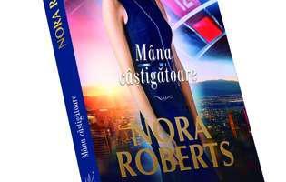 """""""Mâna câștigătoare"""" de Nora Roberts"""