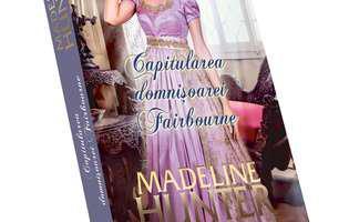 Capitularea domnișoarei Fairbourne de Madeline Hunter