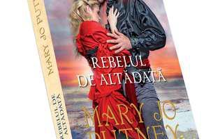 """""""Rebelul de altă dată"""", un roman de dragoste istoric de Mary Jo Putney"""