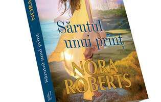 Sărutul unui prinț de Nora Roberts - când soarta ne face suprize
