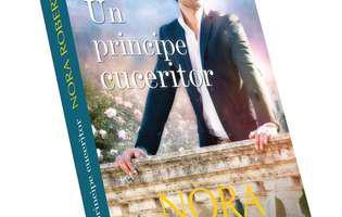 """""""Un principe cuceritor"""" de Nora Roberts, playboy-ul și """"rățușca cea urâtă"""""""