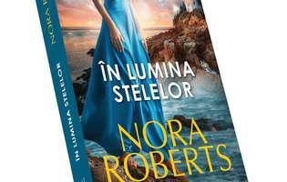 """""""În lumina stelelor"""" de Nora Roberts, prima carte din trilogia """"Insula celor trei surori"""""""