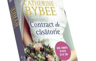 Contract de căsătorie de Catherine Bybee. Nici nu se aștepta să se mărite atât de repede