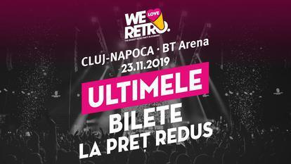 Ultimele bilete la preț redus pentru We love retro Cluj-Napoca