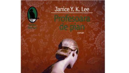 """""""Profesoara de pian"""", de Janice Y.K.Lee"""