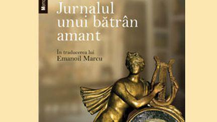 """Jurnalul unui bătrân amant"" de Marcel Mathiot"