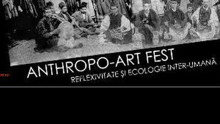Festivalul Anthropo Art începe mâine în Bucureşti