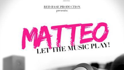 """Let The Music Play"", piesa nouă a lui Matteo"