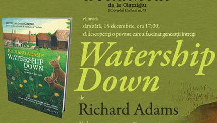 """Watership Down"" de Richard Adams, la Editura Humanitas"