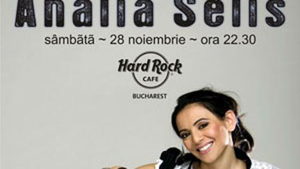 Analia Selis concerteaza la Hard Rock Cafe