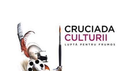 Incepe Cruciada Culturii