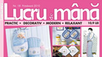 """Revista """"Lucru de mana"""" – editia de primavara 2010"""
