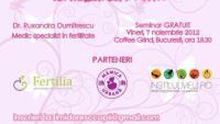 Fertilizarea în vitro: Seminar gratuit, o şansă pentru cuplurile sterile