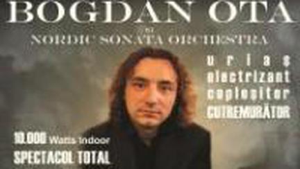 Bogdan Ota în concert la Bucureşti!