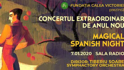 Magical Spanish Night. Concert Extraordinar de Anul Nou 2020, ediţia a VII-a