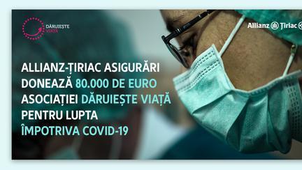 [Dă binele mai departe] Allianz-Țiriac Asigurări susține lupta împotriva noului coronavirus și donează 80.000 euro pentru achiziția a cinci aparate ATI pentru tratarea pacienților în stare critică