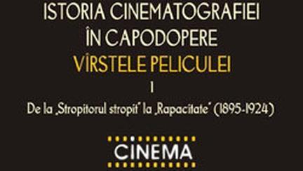 Istoria cinematografiei de Tudor Caranfil – pe lista Celor mai bune carti de film din lume