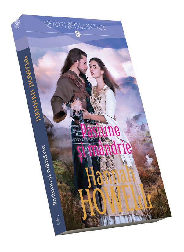 """Pasiune și mândrie"" de Hannah Howell, eroi neîmblânziți"