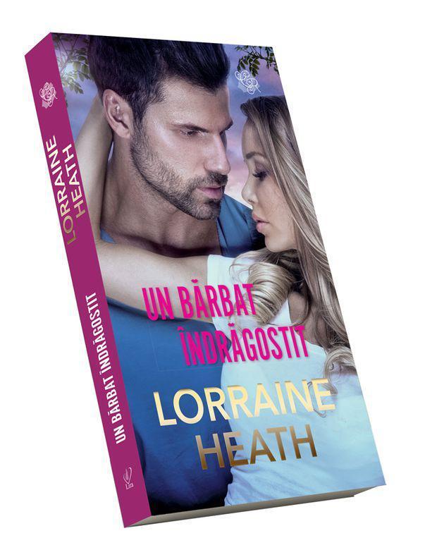 Un bărbat îndrăgostit de Lorraine Heath. Coperta